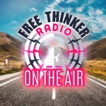 Free Thinker Radio