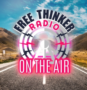 Free Thinker Radio (8/18/21): The People Are Rising